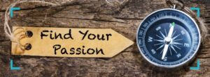 find your passion compass. find purpose and find meaning in life.
