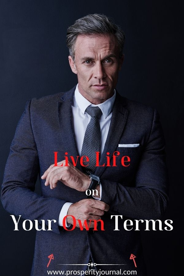Live life on your own terms - man suit